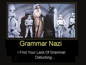 grammar nazi značenje